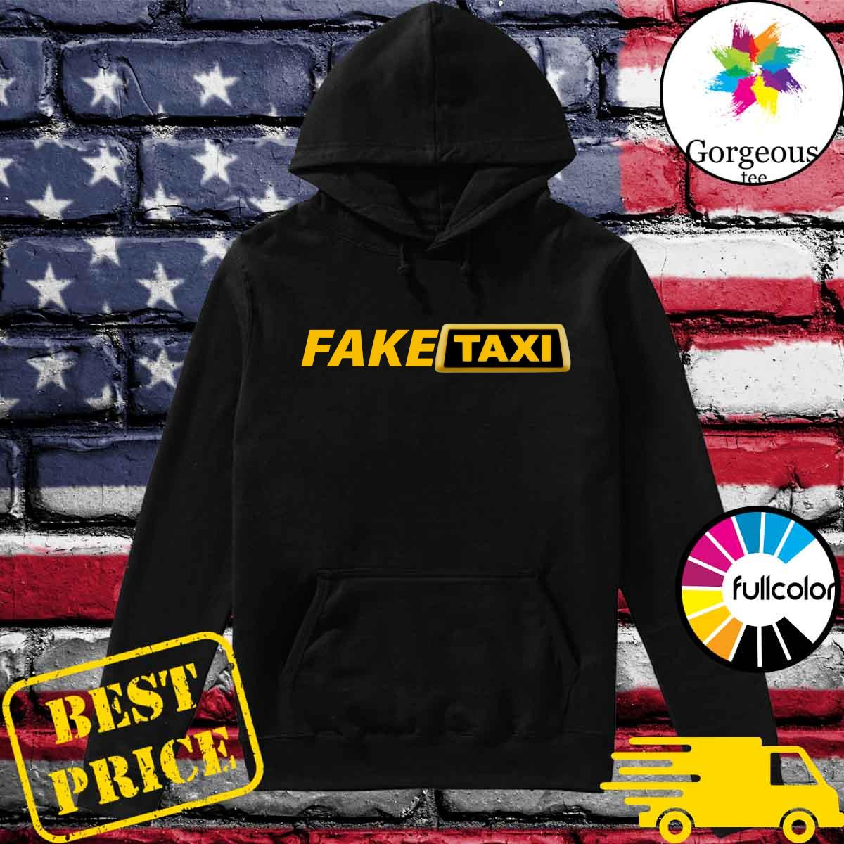 Official Fake Taxi T-s Hoodie