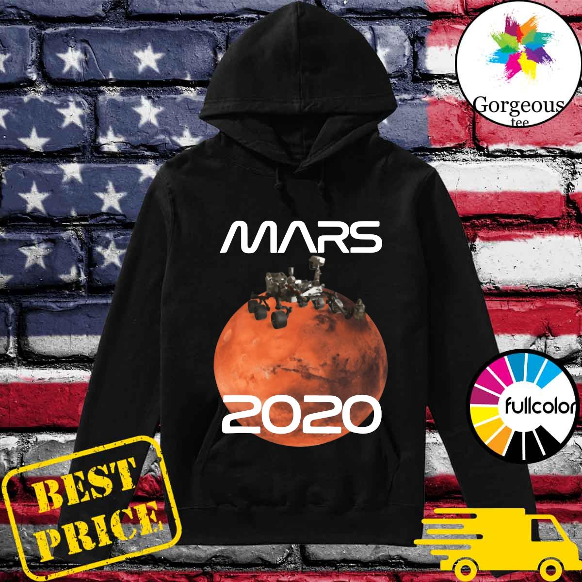 Official Mars 2020 NASA Rover Mission T-Shirt Hoodie