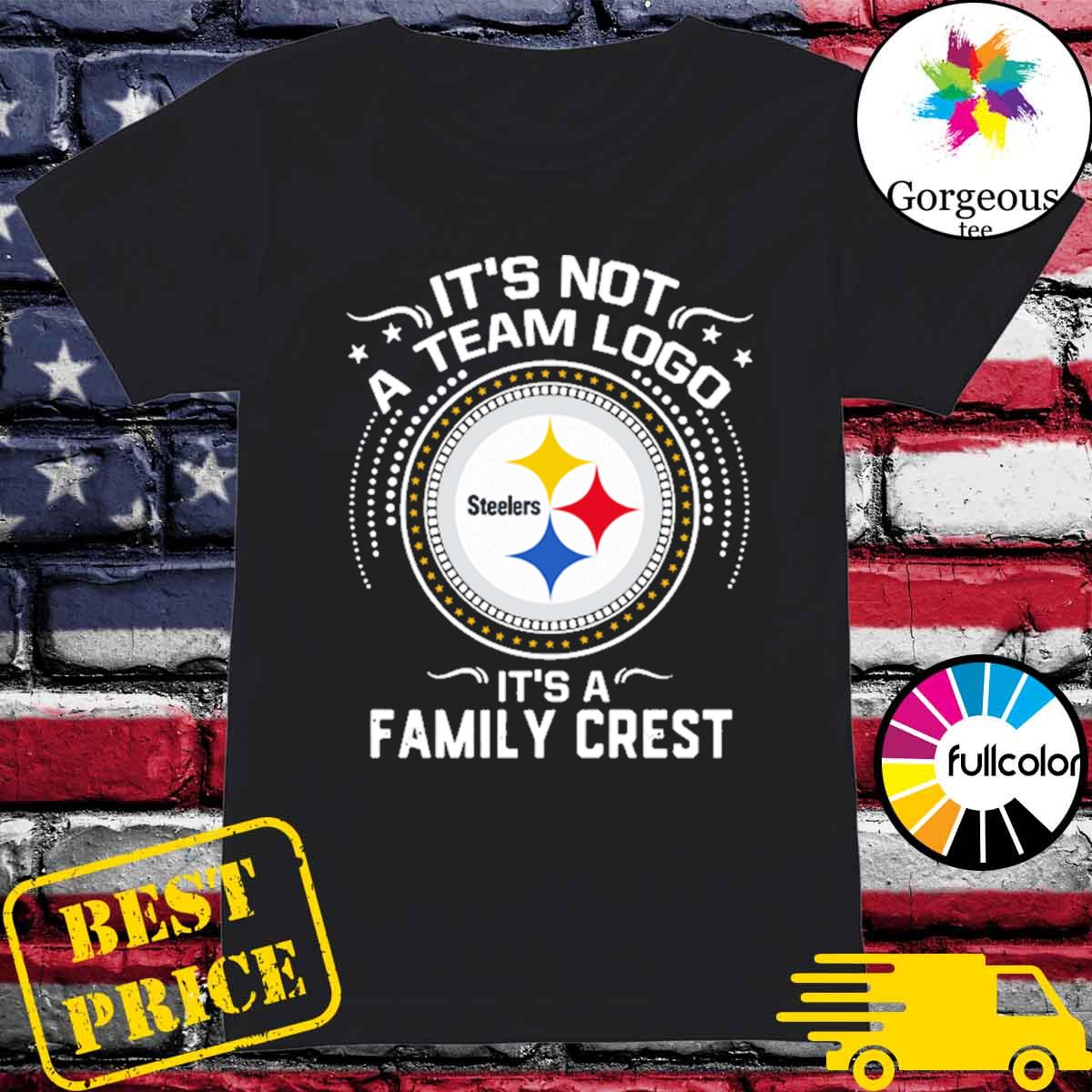 Steeler Pittsburgh It's not a team logo it's a Family Crest s Ladies