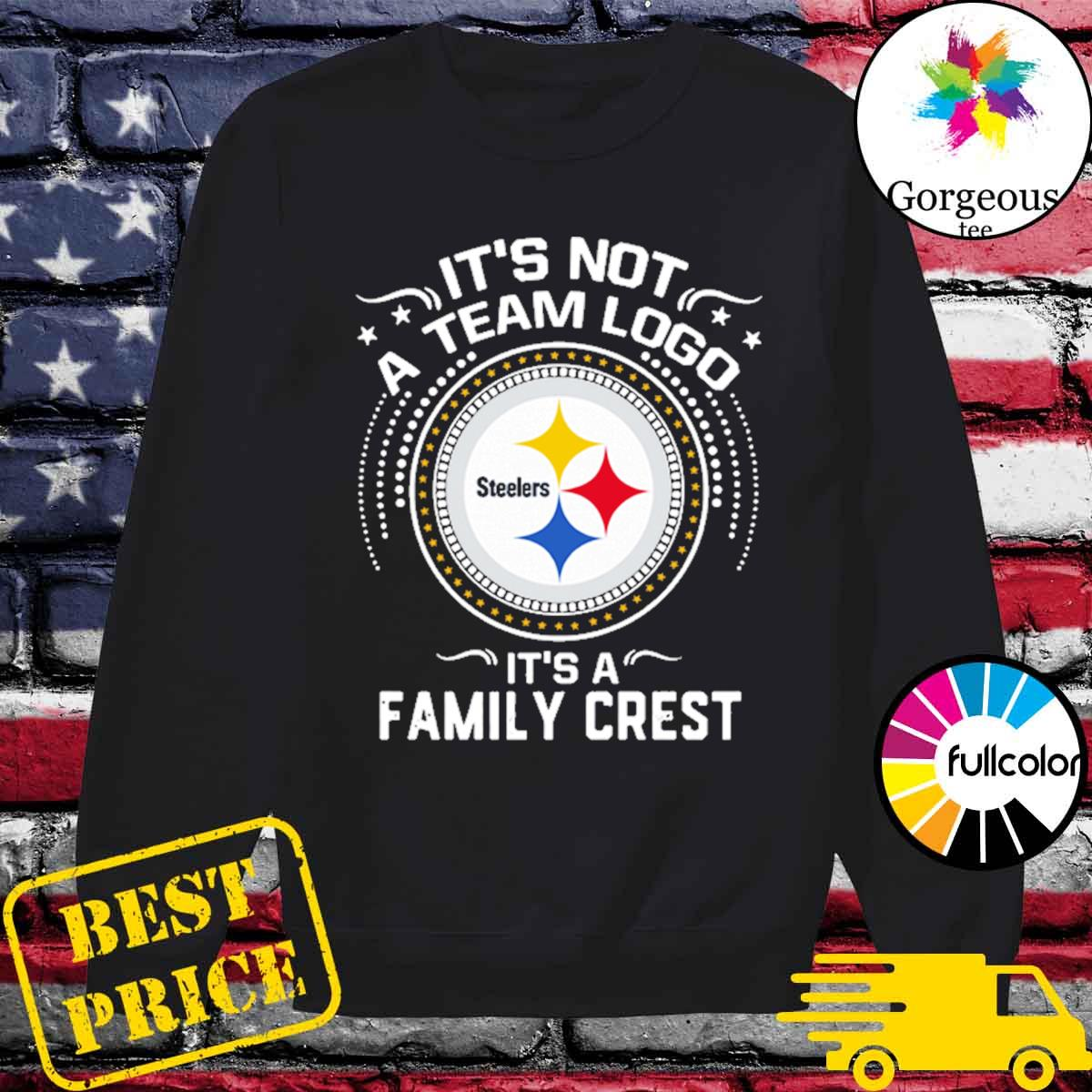 Steeler Pittsburgh It's not a team logo it's a Family Crest s Sweater