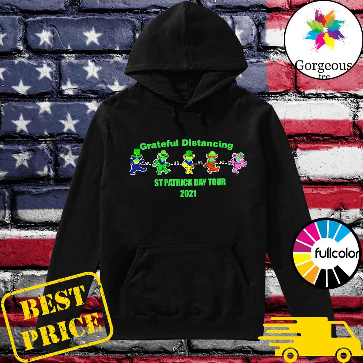 Grateful Distancing St Patricks Day Tour 2021 s Hoodie