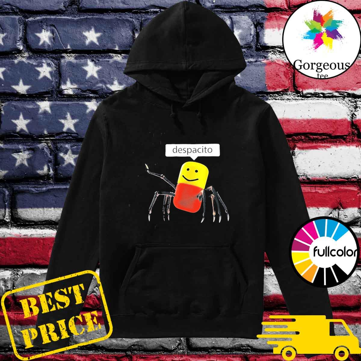 Cool despacito spider s Hoodie