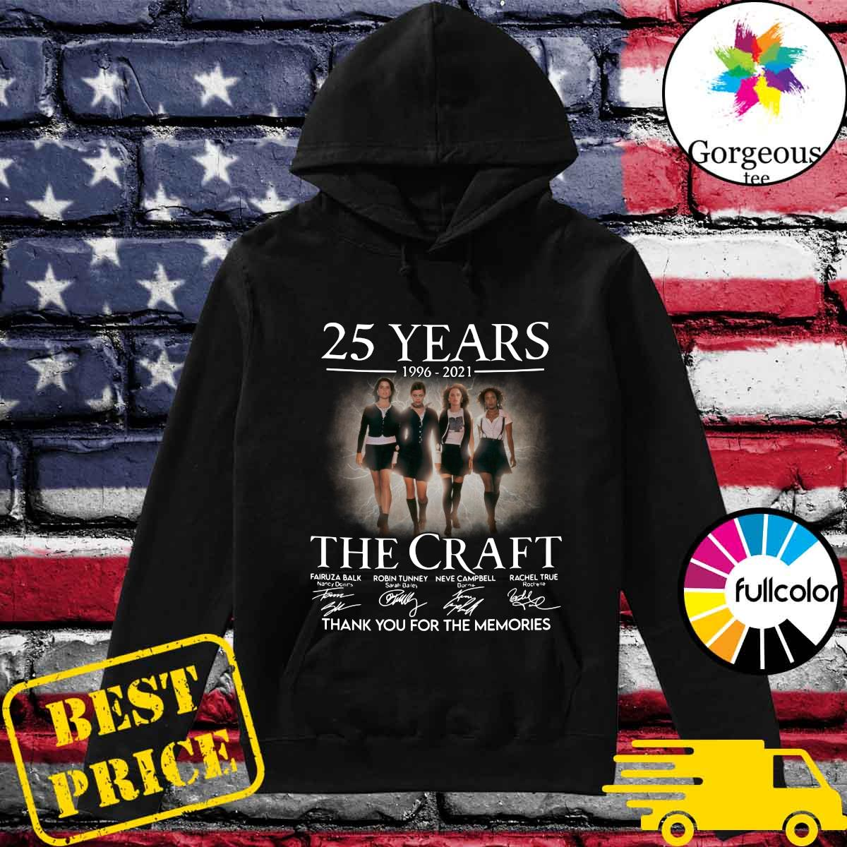 Official 25 Years 1996 2021 Of The Craft Signatures Thank You For The Memories Shirt Hoodie