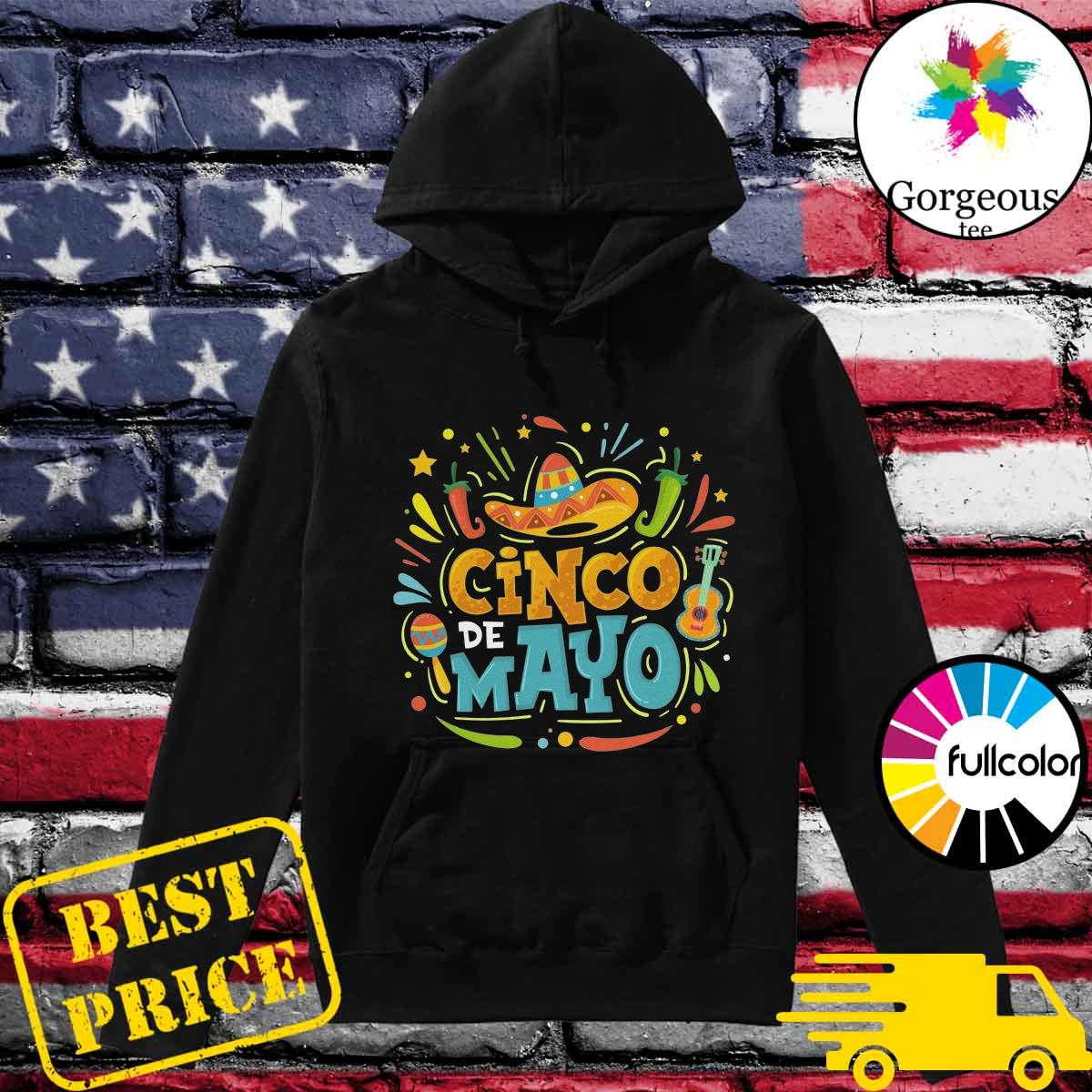 Official Cinco De Mayo Unisex Tee Shirt Hoodie