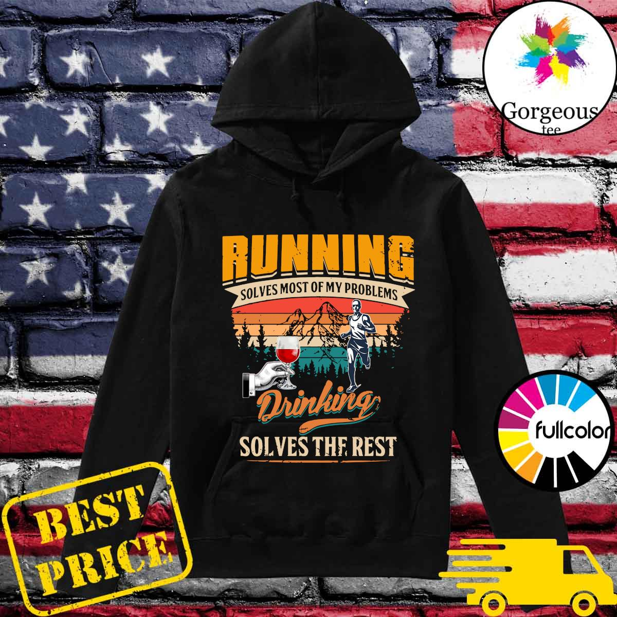 Official Running And Wine Solves Most Of My Problem Drinking Solves The Rest Vintage Shirt Hoodie