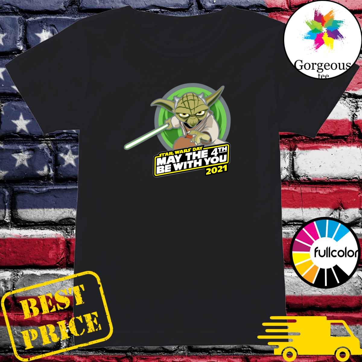 Official Star War Master Yoda With Star Wars Day May The 4th Be With You 2021 Shirt Hoodie Sweater Long Sleeve And Tank Top