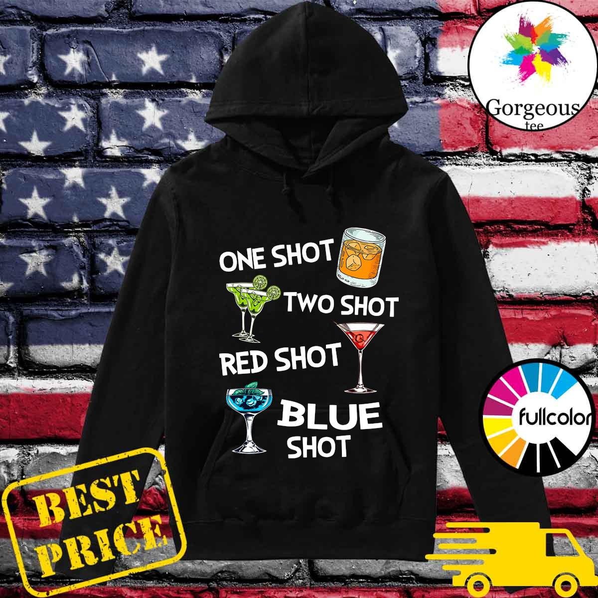 Official Wine One Shot Two Shot Red Shot Blue Shot s Hoodie