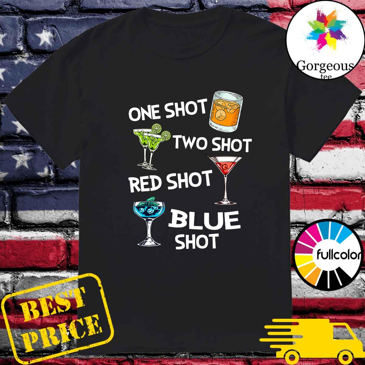 Official Wine One Shot Two Shot Red Shot Blue Shot shirt