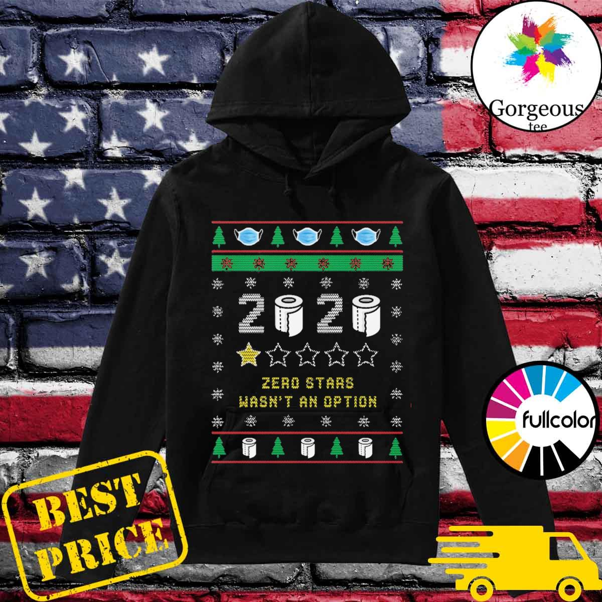 2020 toilet paper zero stars wasn't an option ugly Christmas sweater Hoodie