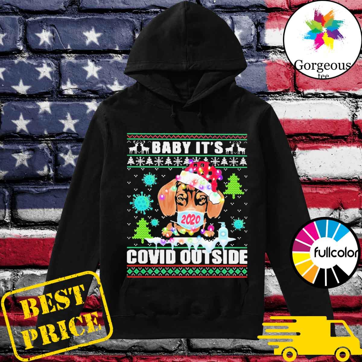 Baby it's covid outside chihuahua wear hat santa with mask ugly Christmas sweater Hoodie