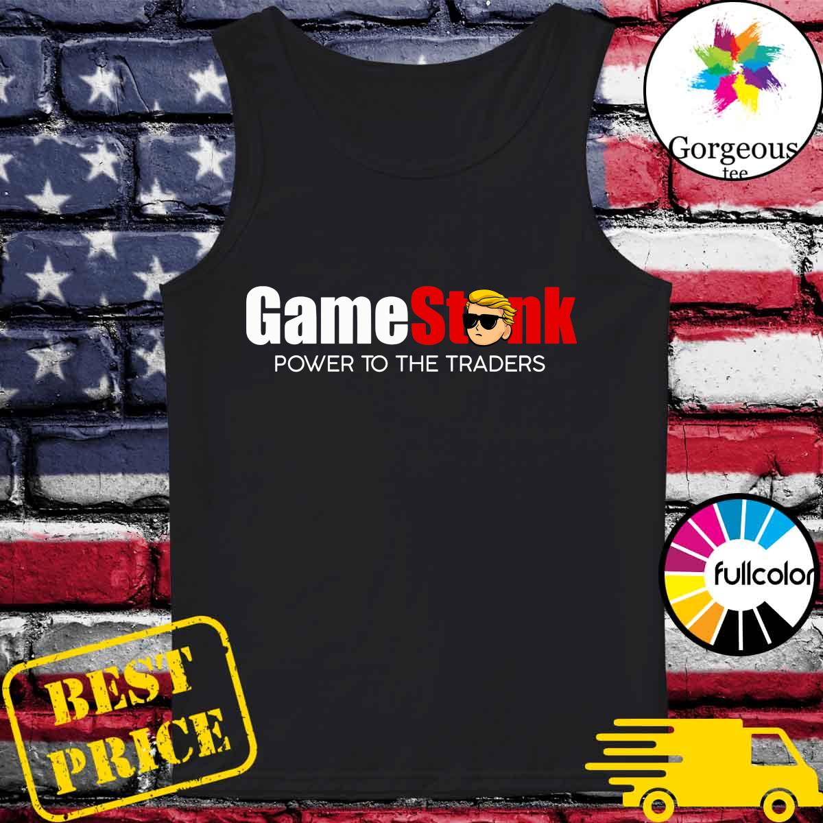 2021 Trump Gamestonk - Power To The Traders Shirt Tank-top
