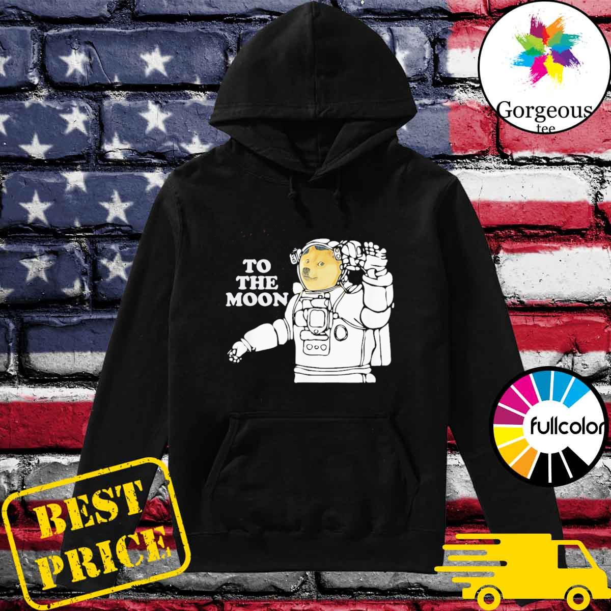 Dogecoin To The Moon Cool T-Shirt Hoodie