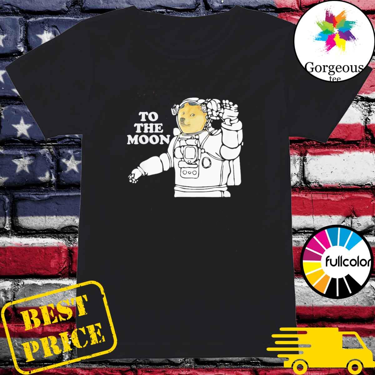 Dogecoin To The Moon Cool T-Shirt Ladies