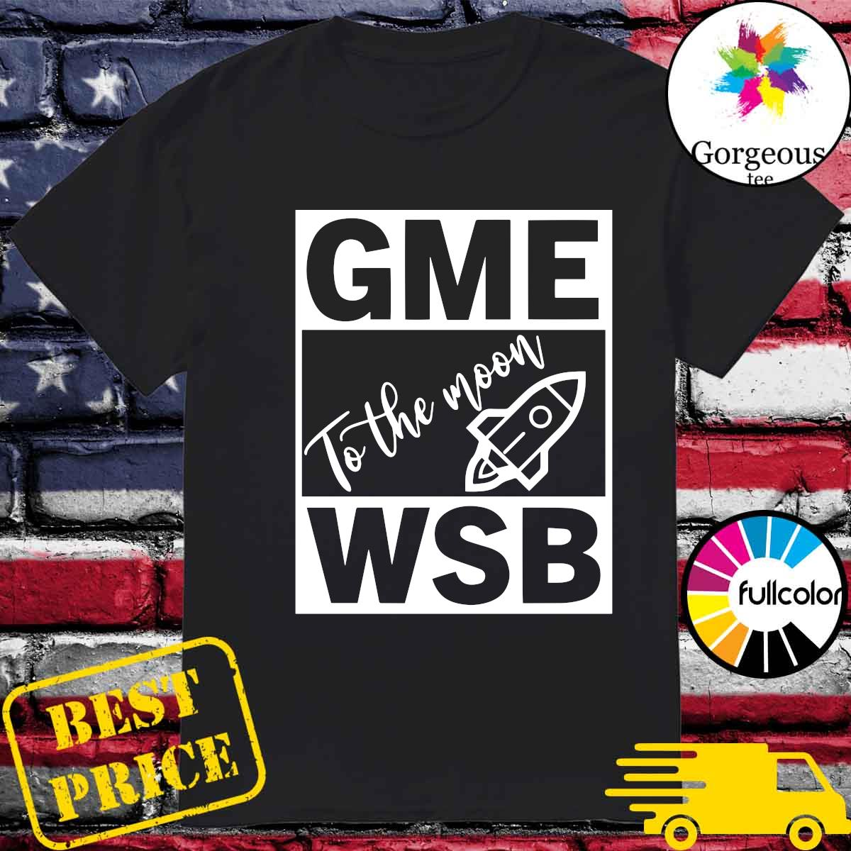 GME - WSB Game To The Moon shirt
