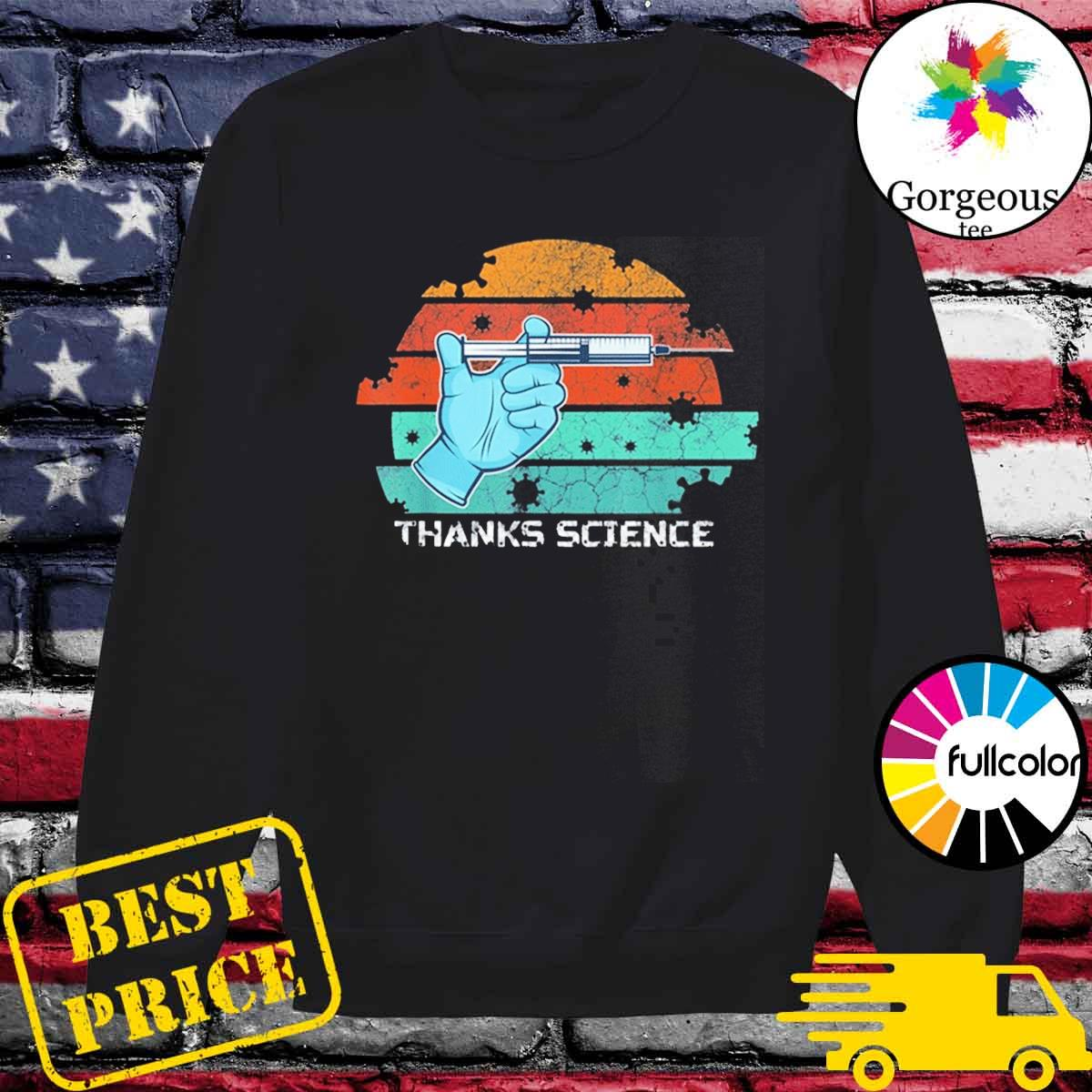 Thanks Science Pro Vaccine Vaccination Vintage T-Shirt Sweater