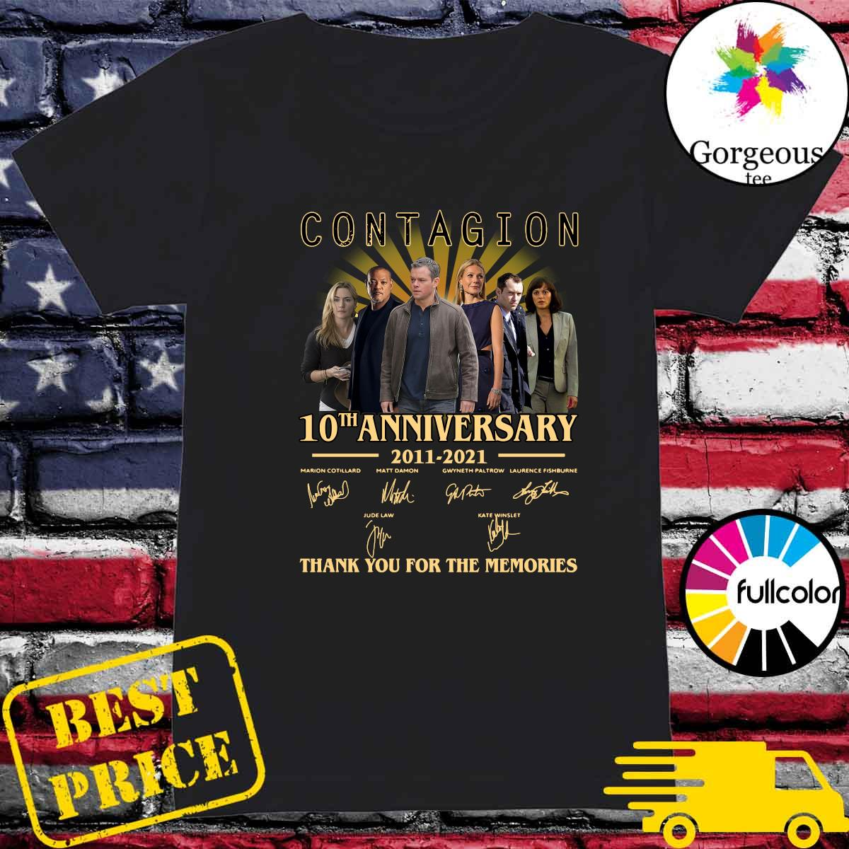 The Contagion 10th Anniversary 2011 2021 Signatures Thanks For The Memories Shirt Ladies